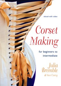 Front cover of Corsetmaking e-book. Clicking through will take you to the store to be purchased.